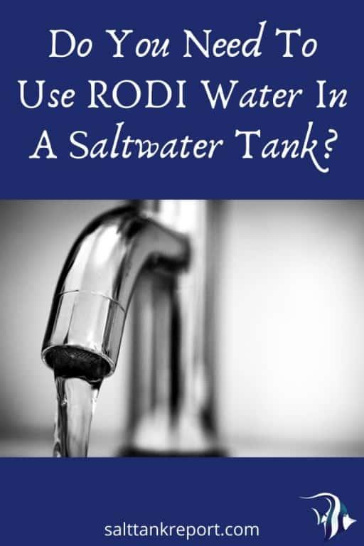rodi water in saltwater tanks