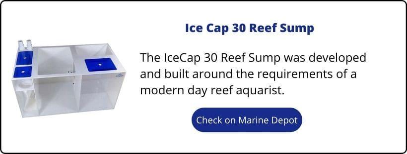 Ice Cap 30 Reef Sump