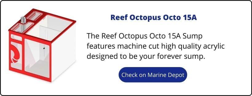 Reef Octopus Octo 15A Sump